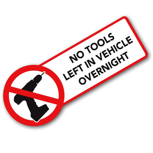 No tools left in vehicle overnight car sticker